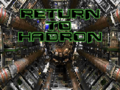 Return to Hadron title.png